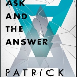 The Ask and the Answer by Patrick Ness.