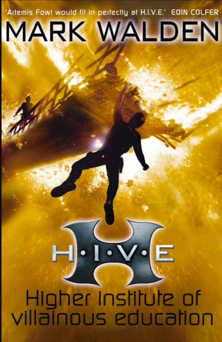 H.I.V.E by Mark Walden