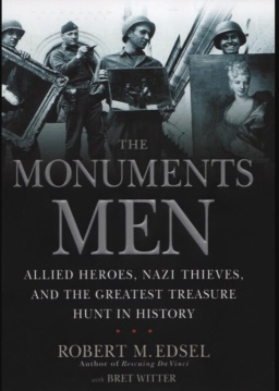 The monuments Men by Robert M Edsel.