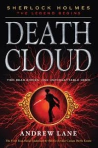 Young Sherlock Holmes death cloud by Andrew Lane