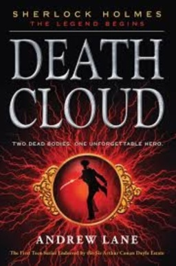 Young Sherlock Holmes: Death Cloud By Andrew Lane